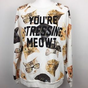 Freeze You are stressing me out Sweatshirt Size L